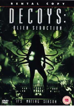 Decoys 2 – Alien Seduction (2007) (In Hindi)- watch full movie online